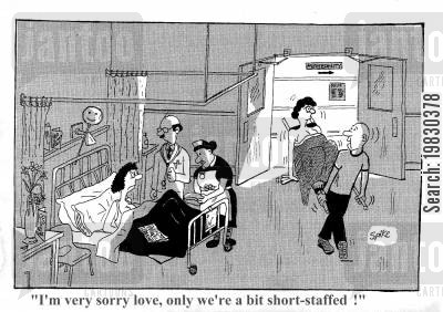 short staffed cartoon humor: 'I'm very sorry love, only we're a bit short staffed!'