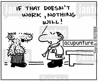 acupunturist cartoon humor: 'If that doesn't work, nothing will.'