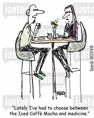 caffeine addiction cartoon humor: 'Lately I've had to choose between the Iced Caffe Mocha and medicine.'