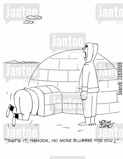 ice fishing cartoon humor: 'That's it, Nanook. No more blubber for you!'