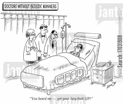 good manner cartoon humor: 'You heard me - get your lazy butt UP!'