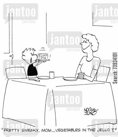 sneaky cartoon humor: 'Pretty sneaky, mom...vegetables in the Jello?'