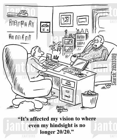 hindsight 2020 cartoon humor: Client with eye injury to lawyer: 'It's affected my vision to where even my hindsight is no longer 2020.'