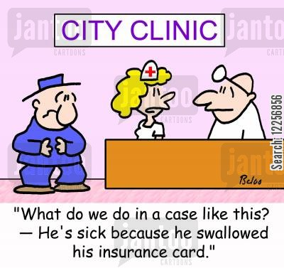 insurance card cartoon humor: 'What do we do in a case like this? -- He's sick because he swallowed his insurance card.'