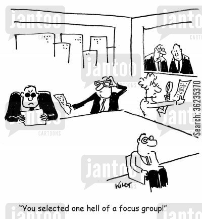 focus groups cartoon humor: You selected one hell of a focus group!