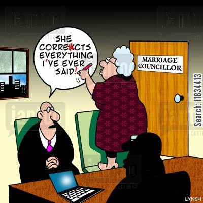 corrections cartoon humor: 'She corrects every I've ever said.'