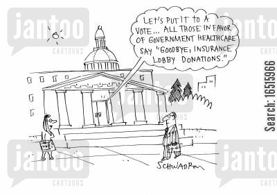 lobby cartoon humor: 'Let's put it to a vote . . . all those in favor of government healthcare say 'goodbye, insurance lobby donations'.'