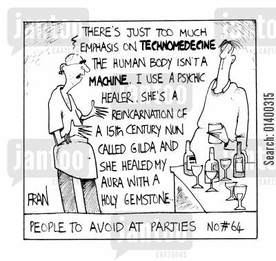 gemstones cartoon humor: People To Avoid At Parties # 64 I use a psychic healer..she a reincarnation..