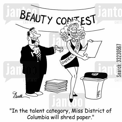 beauty queens cartoon humor: 'In the talent category, Miss District of Columbia will shred paper.'