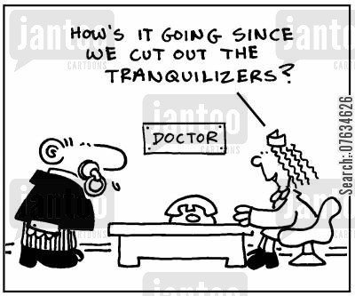 pacifier cartoon humor: How's it going since we cut out the tranquilizers?