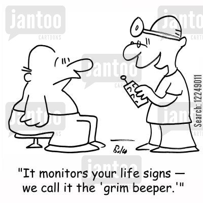 life sign cartoon humor: 'It monitors your life signs -- we call it the 'grim beeper.''