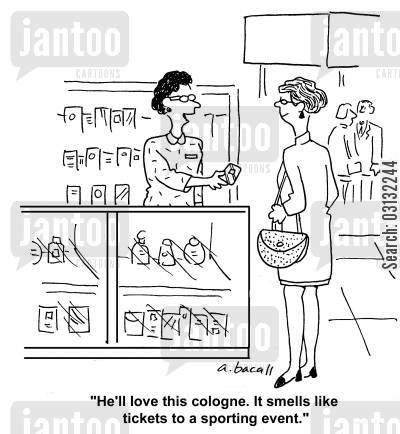 sporting events cartoon humor: He'll love this cologne. It smells like tickets to a sporting event.