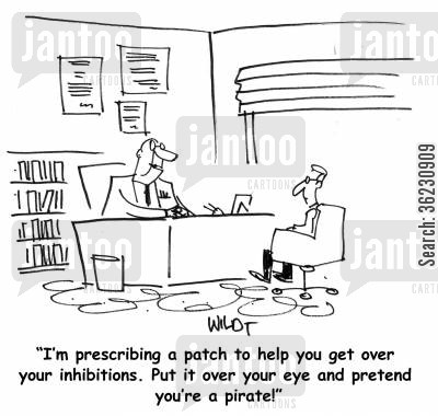 timidity cartoon humor: 'I'm prescribing a patch to help you get over your inhibitions. Put it over your eye and pretend you're a pirate!'
