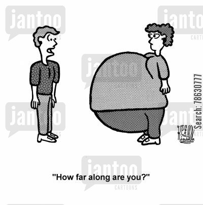 midwives cartoon humor: 'How far along are you?'