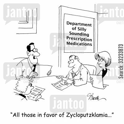 medical drug cartoon humor: Department of Silly Sounding Prescription Medications