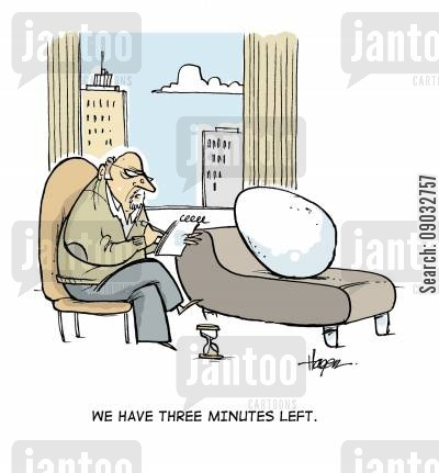psycholoigist cartoon humor: 'We have three minutes left.'