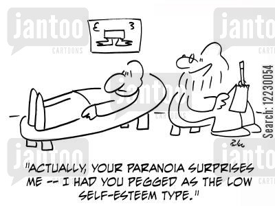 neurosis cartoon humor: 'Actually, your paranoia surprises me — I had you pegged as the low self-esteem type.'