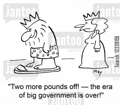 big government cartoon humor: 'Two more pounds off! -- the era of big government is over!'