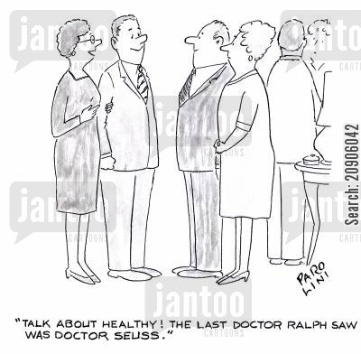 childrens book cartoon humor: 'Talk about healthy! The last doctor Ralph saw was Doctor Seuss.'