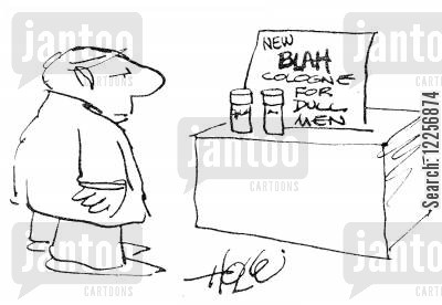 dull men cartoon humor: New Blah Cologne for Dull Men.