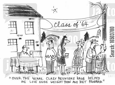 diets cartoon humor: 'Over the years, class reunions have helped me lose more weight than any diet program.'