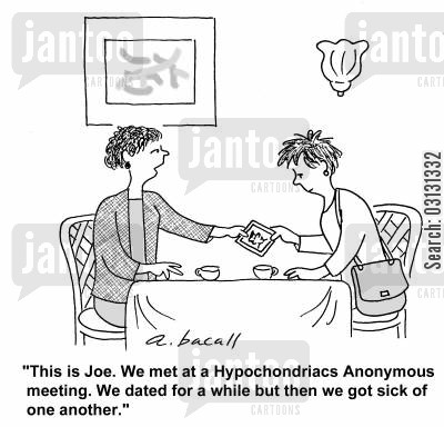 ex boyfriend cartoon humor: This is Joe...we met at hypochondriacs anoymous and dated for a while, but then we got sick of each other.