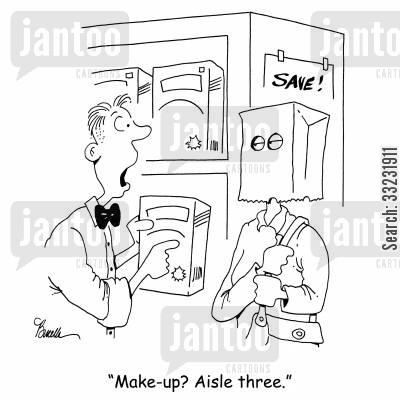 ugly woman cartoon humor: 'Make-up? Aisle three.'
