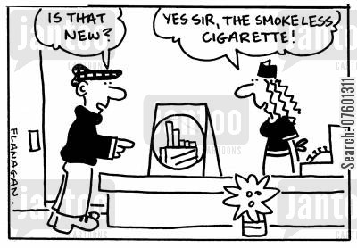 cig cartoon humor: 'Is that new?' 'Yes sir, the smoke less cigarette!'