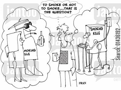 lung cancers cartoon humor: 'To smoke or not to smoke...that is the question?'