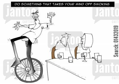 cig cartoon humor: Do something that takes your mind off smoking.