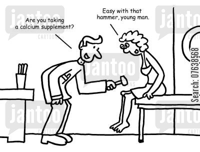 reactions cartoon humor: 'Are you taking a calcium supplement?'
