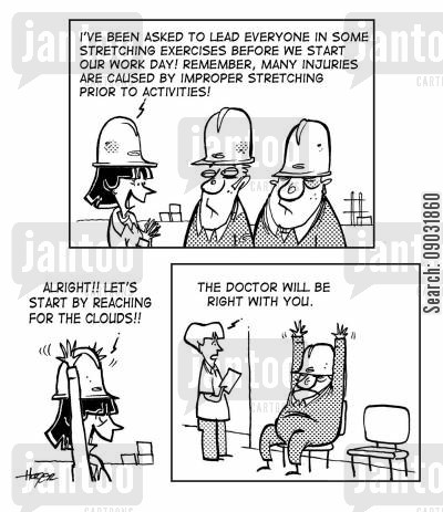safety program cartoon humor: Safety - Stretching Exercises.