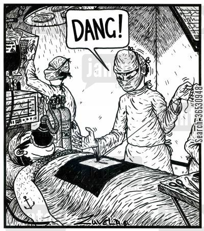bleeds cartoon humor: 'DANG!' ( a doctor accidentally sews his sleeve to the patient)