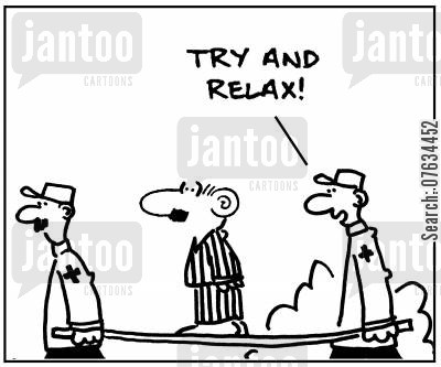 tense cartoon humor: Try and relax!