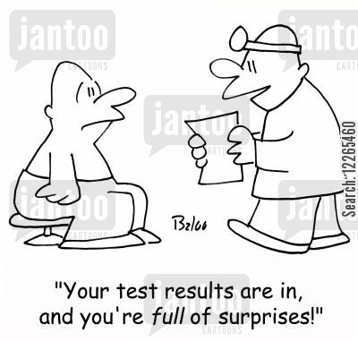 blood test cartoon humor: 'Your test results are in, and you're FULL of surprises!'