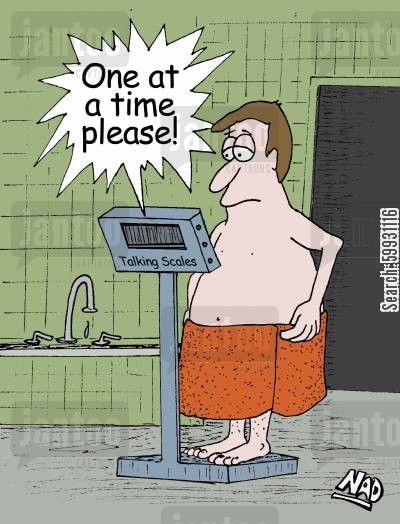 tummy cartoon humor: A man stands on the talking scale - 'One at a time please!'