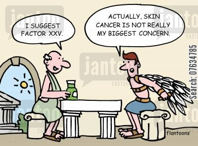 suntan lotion cartoon humor: Skin cancer is not really my biggest concern.