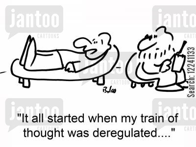 deregulation cartoon humor: 'It all started when my train of thought was deregulated....'