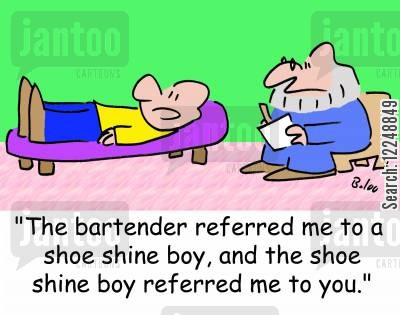 shoe shine boy cartoon humor: 'The bartender referred me to a shoe shine boy, and the shoe shine boy referred me to you.'