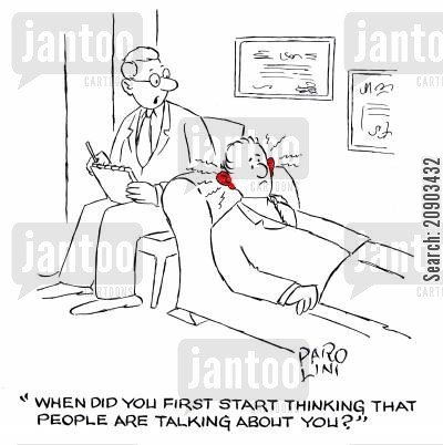 counseled cartoon humor: 'When did you first start thinking that people are talking about you?'