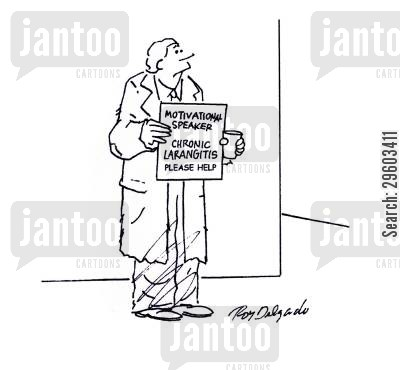 life coach cartoon humor: Motivational Speaker: Chronic Larangitis