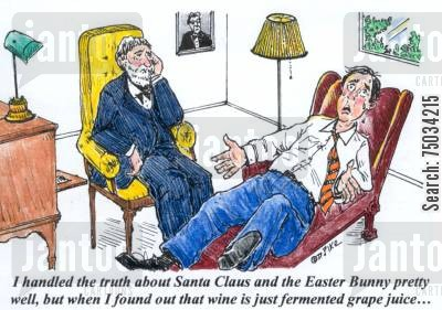 reality cartoon humor: 'I handled the truth about Santa Claus and the Easter Bunny pretty well, but when I found out that wine is just fermented grape juice...'