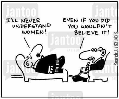 battle of the sexes cartoon humor: 'I'll never understand women.' - 'Even if you did you wouldn't believe it.'