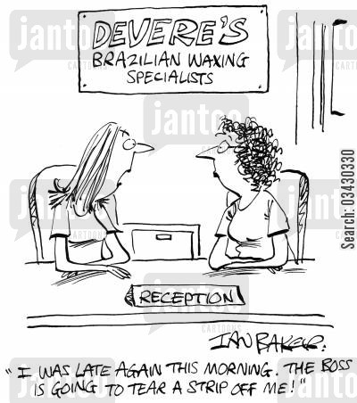 beauty salons cartoon humor: 'I was late again this morning. The boss is going to tear a strip off me!'
