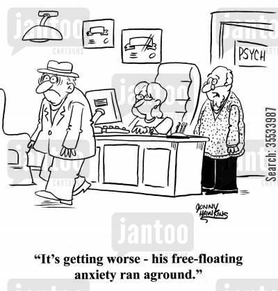 psycholgist cartoon humor: Psychologist about patient: 'It's getting worse. His free-floating anxiety ran aground.'