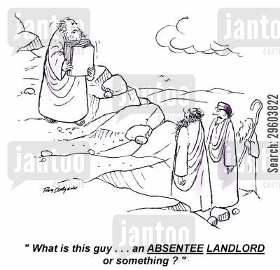 ruling cartoon humor: 'What is this guy... an ABSENTEE LANDLORD or something?'