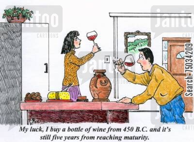 ancient rome cartoon humor: 'My luck, I buy a bottle of wine from 450 B.C. and it's still five years from reaching maturity.'