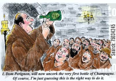 sparkling wine cartoon humor: 'I, Dom Perignon, will now uncork the very first bottle of Champagne. Of course, I'm just guessing this is the right way to do it.'