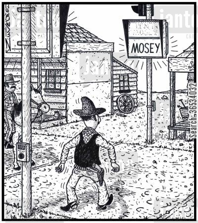 pedestrian crossings cartoon humor:  A Cowboy moseys along at a Walk sign