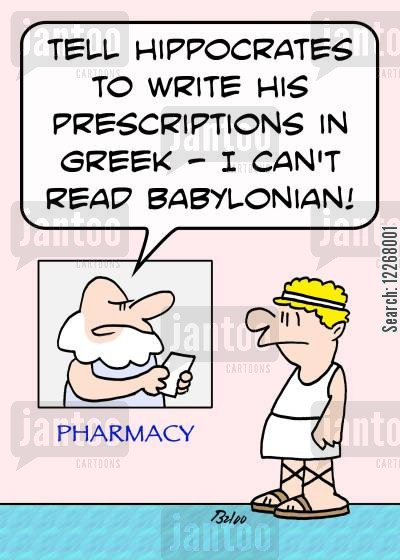 father of medicine cartoon humor: PHARMACY, 'Tell Hippocrates to write his prescriptions in Greek -- I can't read Babylonian!'